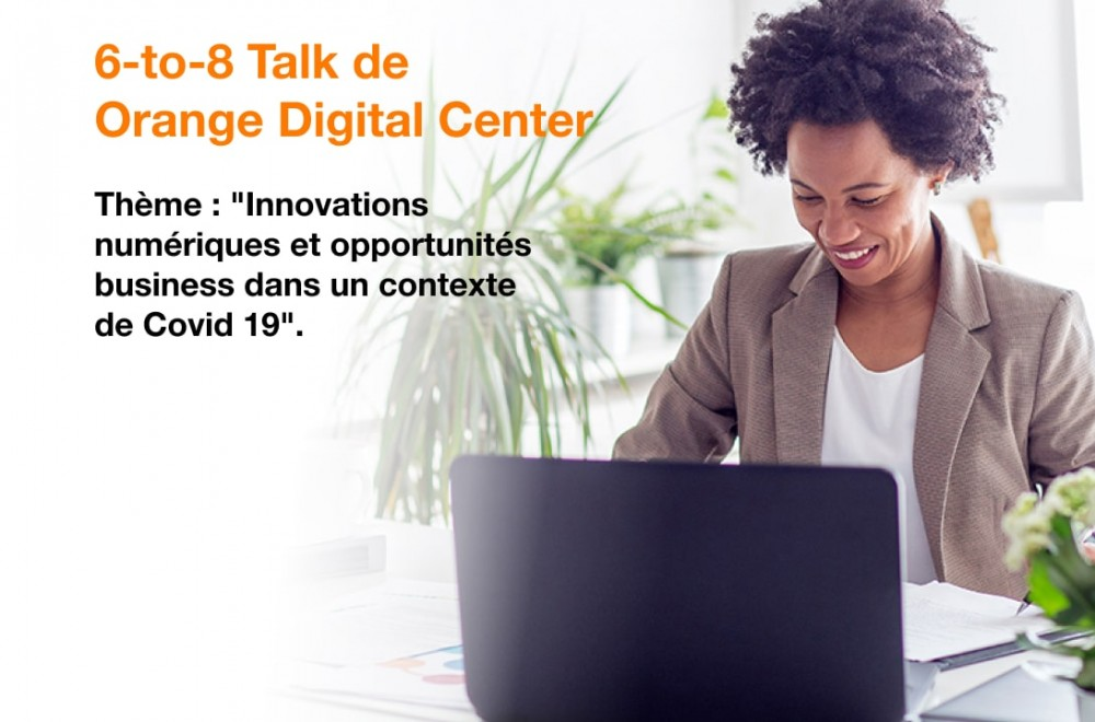 6 to 8 Talk By Orange Digital Center